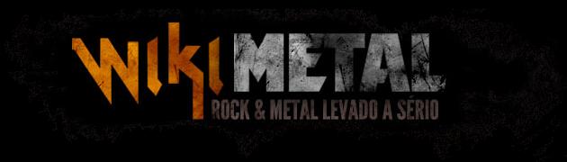 Wikimetal – ROCK & METAL LEVADO A SÉRIO