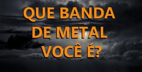 Quiz - Que banda de Metal você é