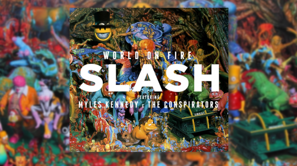 "Slash – ""World On Fire"" faixa a faixa"
