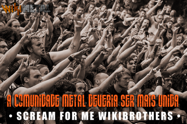 A comunidade Metal deveria ser mais unida