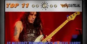 Top 11 Performances de Steve Harris