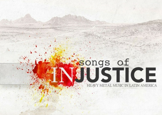 Songs Of Injustice: Documentário sobre o Heavy Metal em países latinos