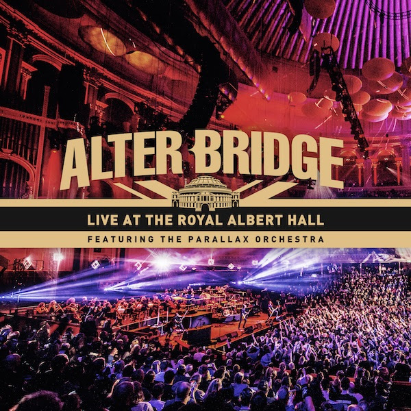 Alter Bridge - Live At The Royal Albert Hall