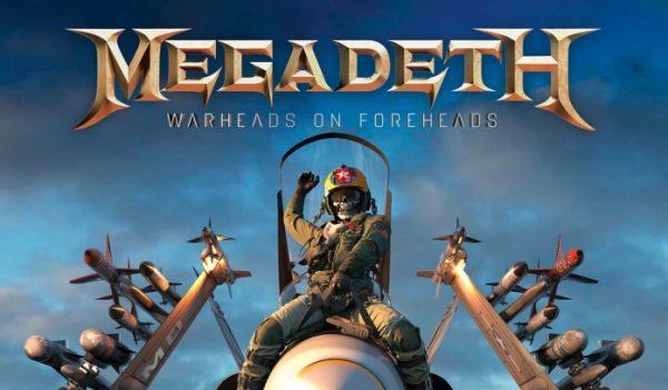 Megadeth anuncia álbum de greatest-hits, Warheads on Foreheads