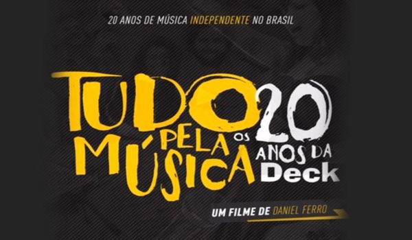 Documentário 'Tudo pela Música (Os 20 Anos da Deck)' estreia no festival In-Edit