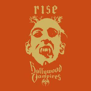 Hollywood Vampires - Rise